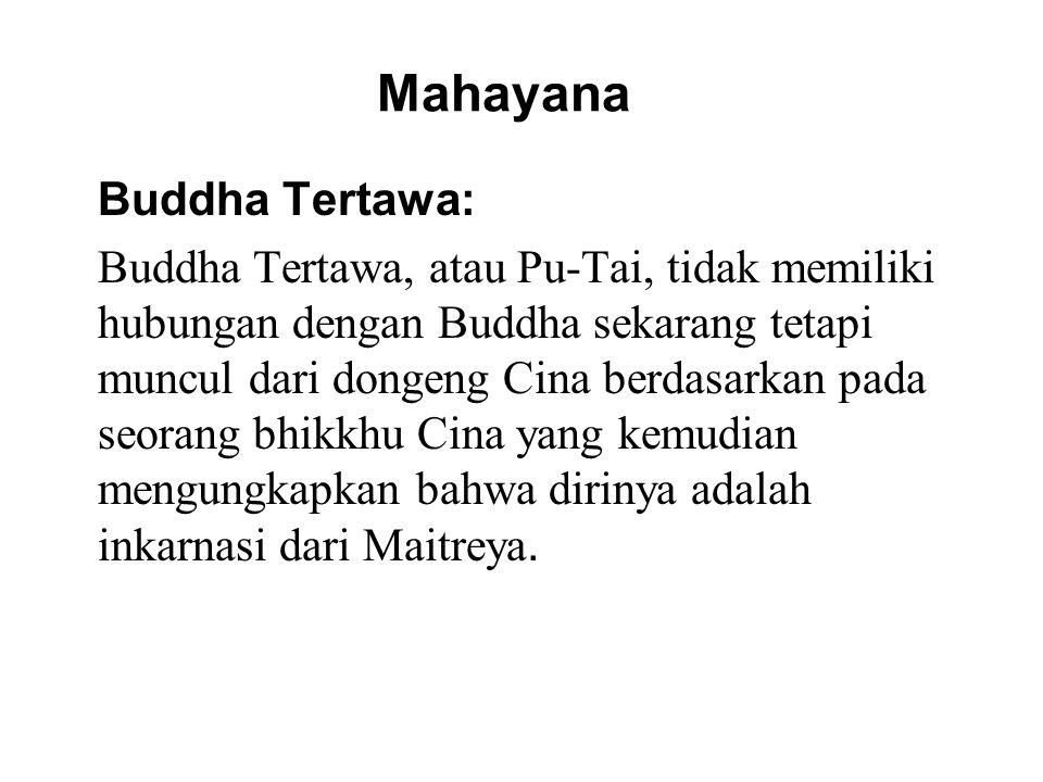 Mahayana Buddha Tertawa: