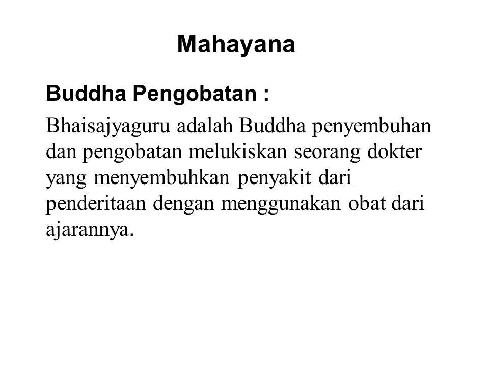 Mahayana Buddha Pengobatan :