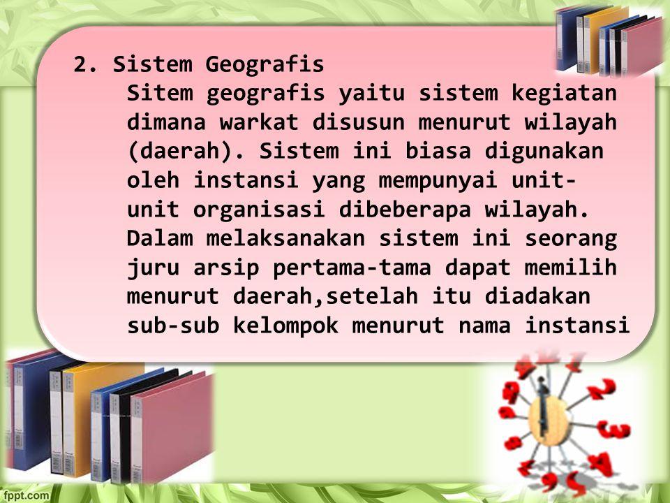 2. Sistem Geografis
