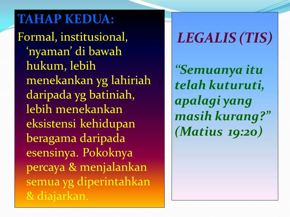 LEGALIS (TIS) TAHAP KEDUA: