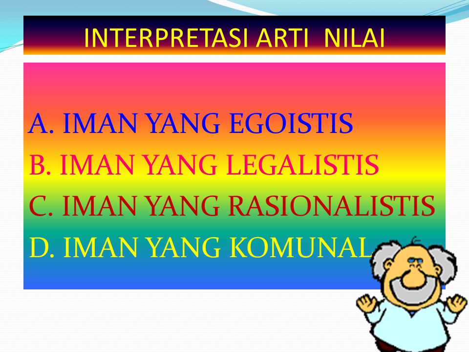 INTERPRETASI ARTI NILAI