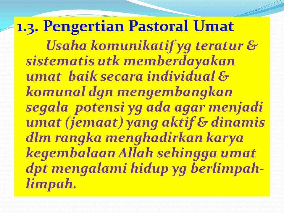 1.3. Pengertian Pastoral Umat