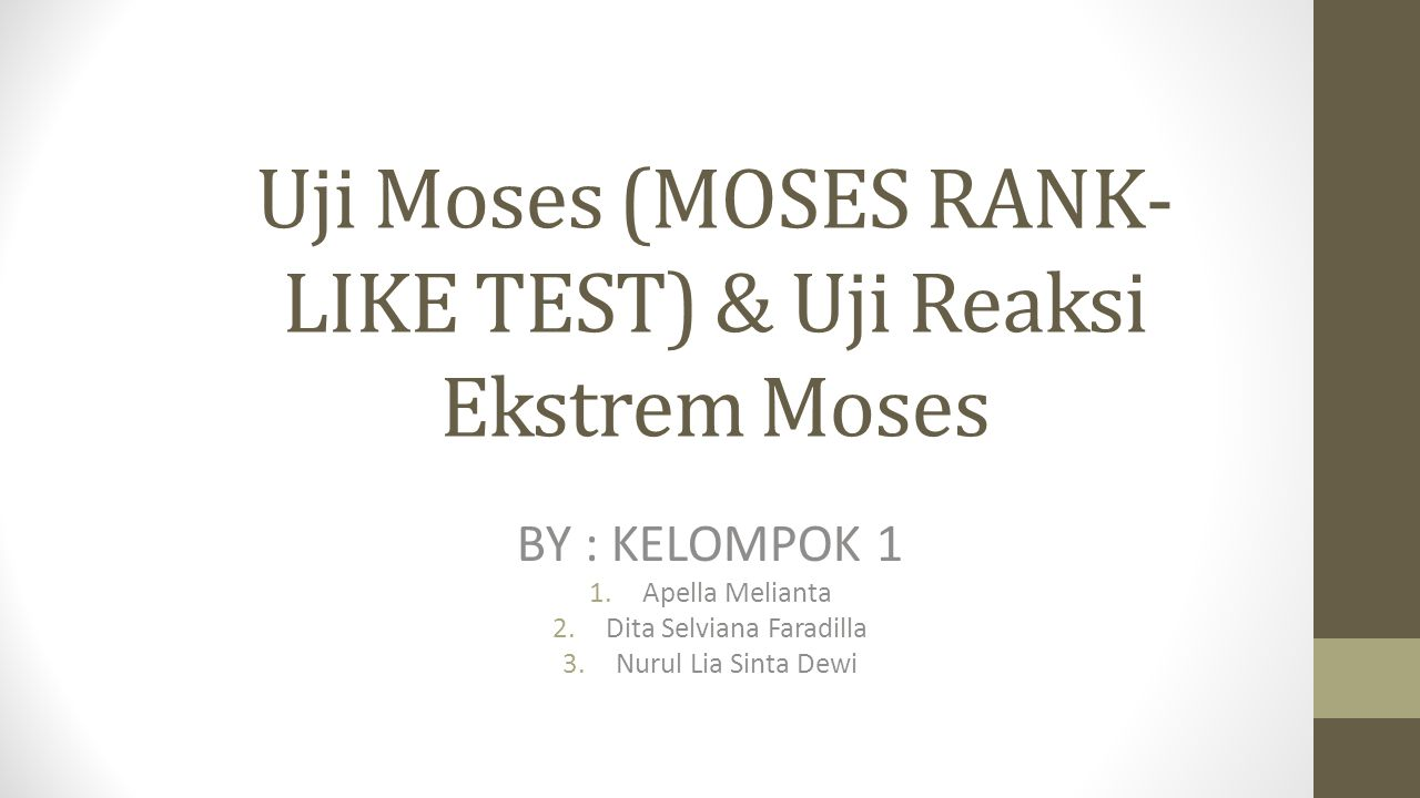 Uji Moses (MOSES RANK-LIKE TEST) & Uji Reaksi Ekstrem Moses