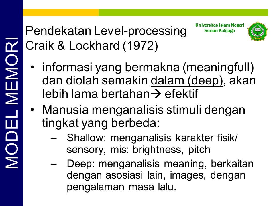 Pendekatan Level-processing Craik & Lockhard (1972)