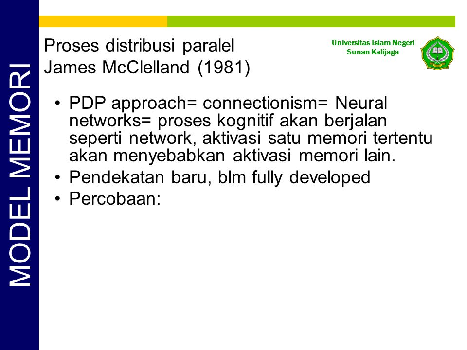 Proses distribusi paralel James McClelland (1981)