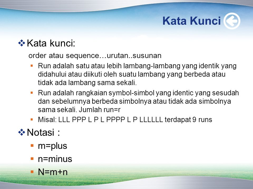 Kata Kunci Kata kunci: Notasi : m=plus n=minus N=m+n