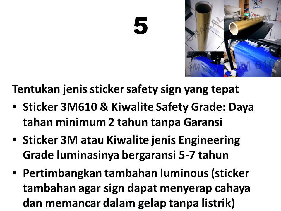 5 Tentukan jenis sticker safety sign yang tepat