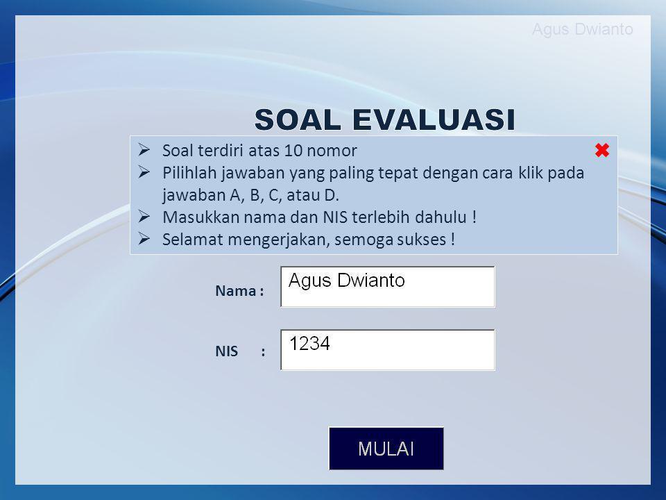 SOAL EVALUASI Soal terdiri atas 10 nomor