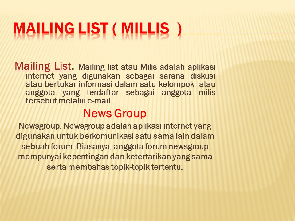 Mailing List ( MILLIS ) News Group