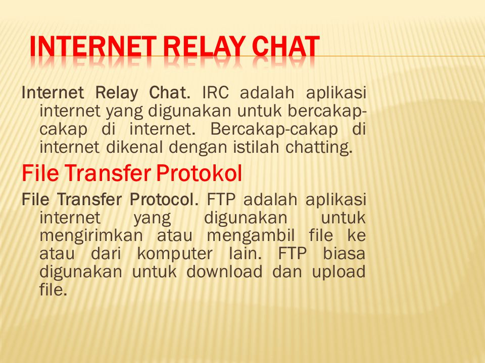 Internet Relay Chat File Transfer Protokol