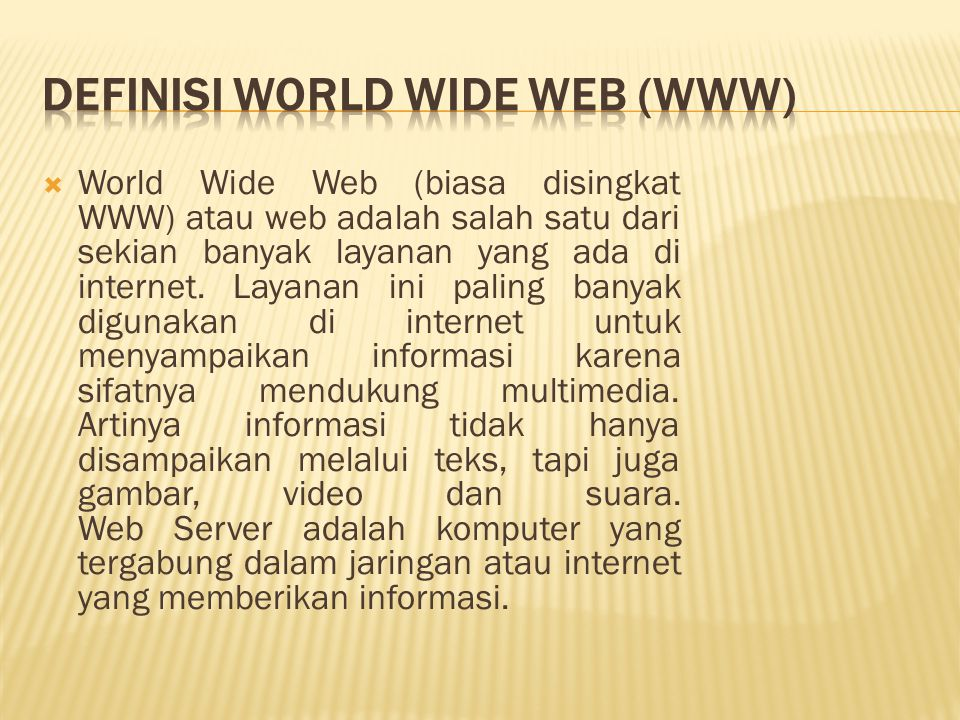 Definisi World Wide Web (WWW)
