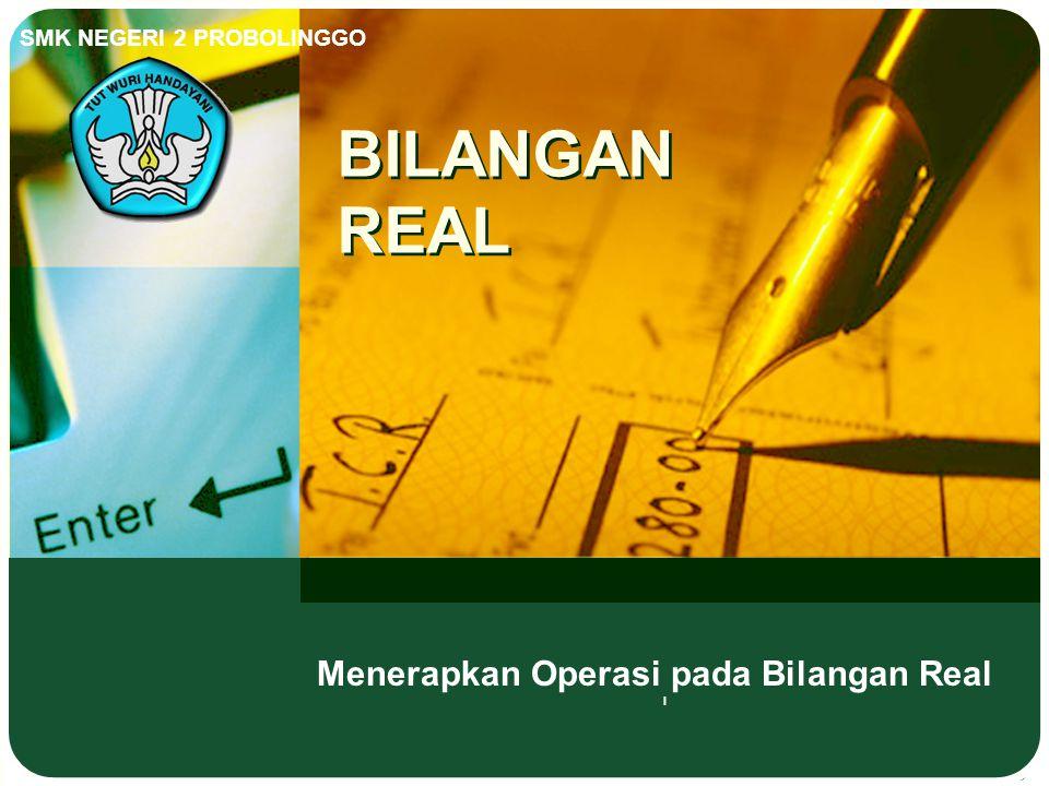 Menerapkan Operasi pada Bilangan Real l