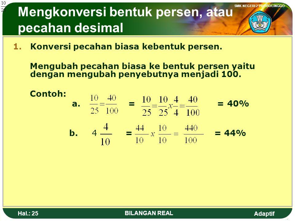 Mengkonversi bentuk persen, atau pecahan desimal