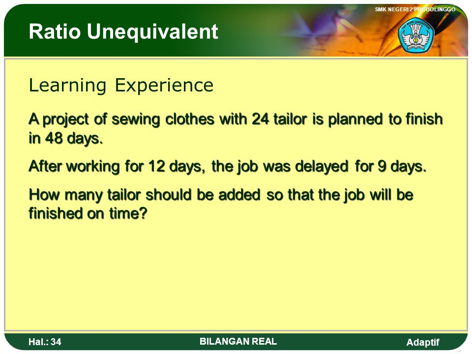 Ratio Unequivalent Learning Experience
