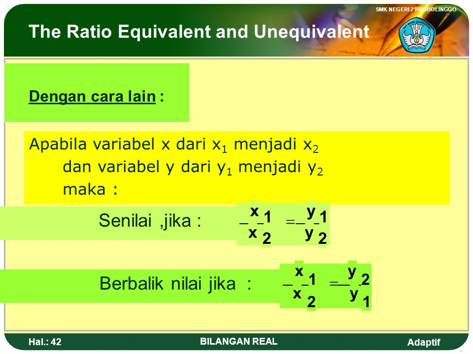 The Ratio Equivalent and Unequivalent