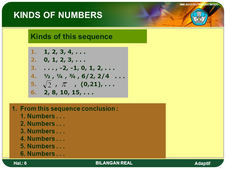 KINDS OF NUMBERS Kinds of this sequence