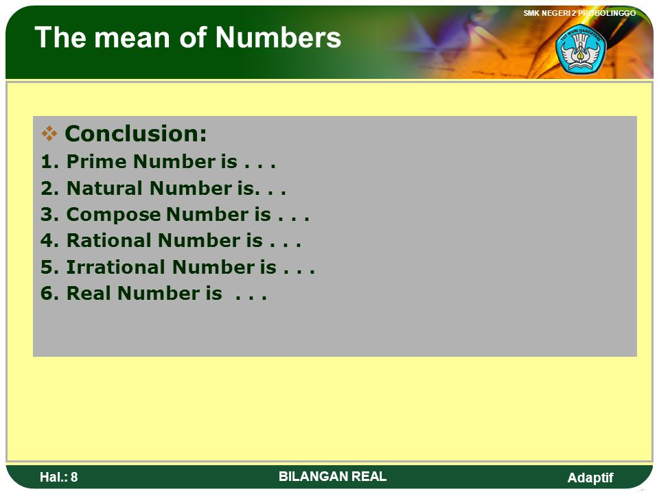 The mean of Numbers Conclusion: 1. Prime Number is . . .