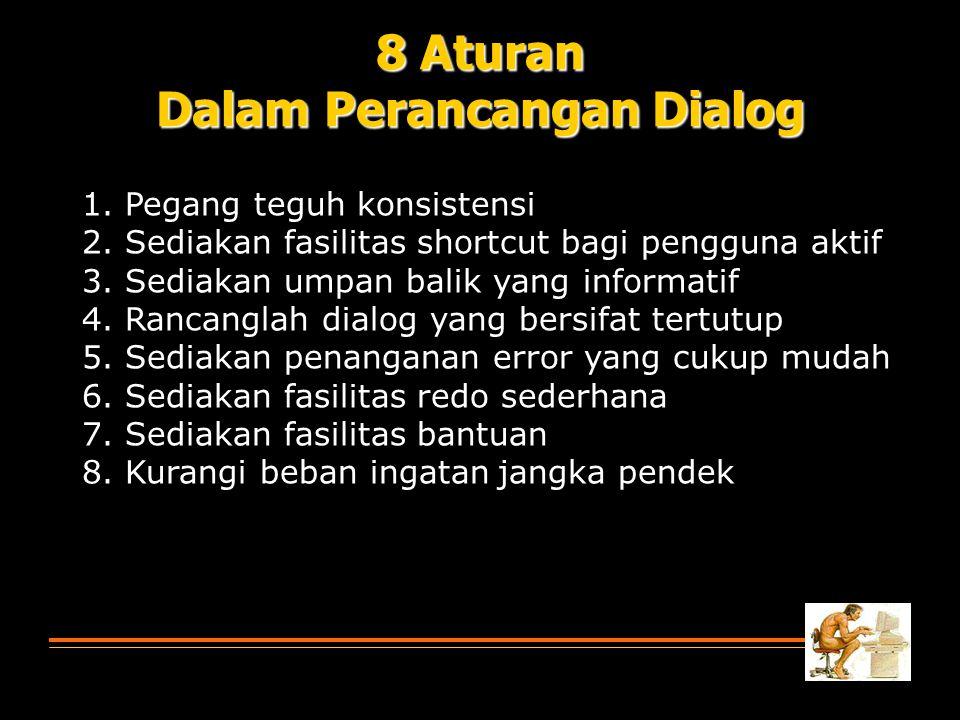 8 Aturan Dalam Perancangan Dialog