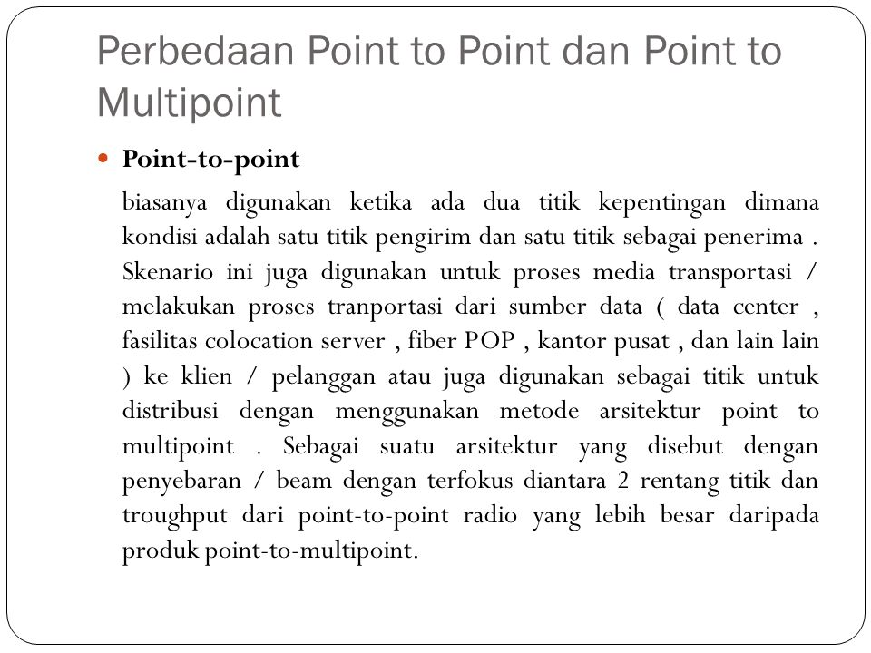 Perbedaan Point to Point dan Point to Multipoint