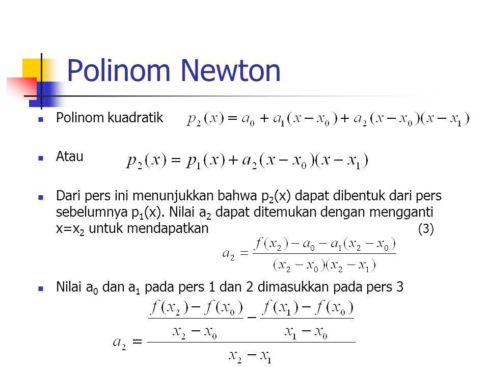 Polinom Newton Polinom kuadratik Atau