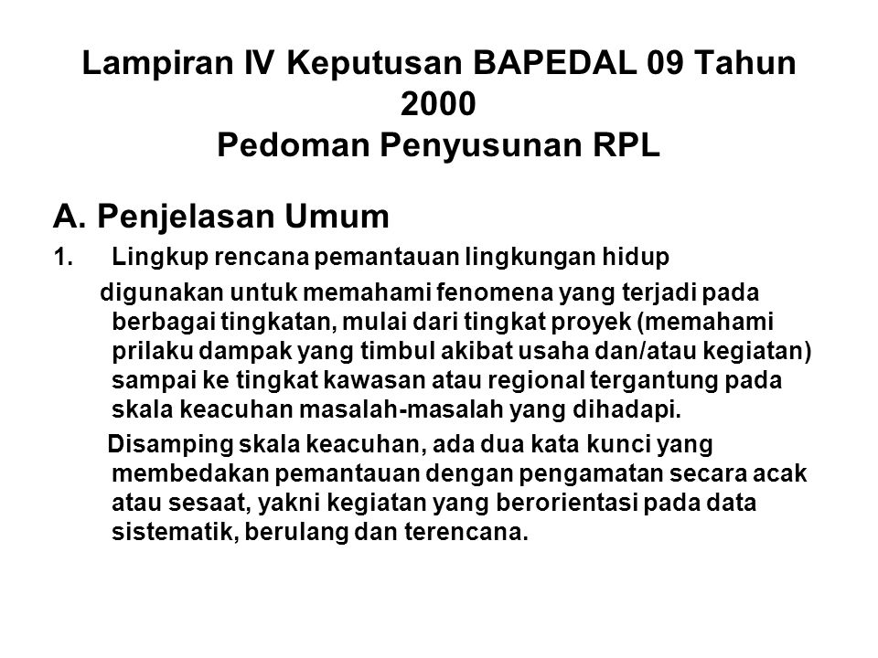 Lampiran IV Keputusan BAPEDAL 09 Tahun 2000 Pedoman Penyusunan RPL