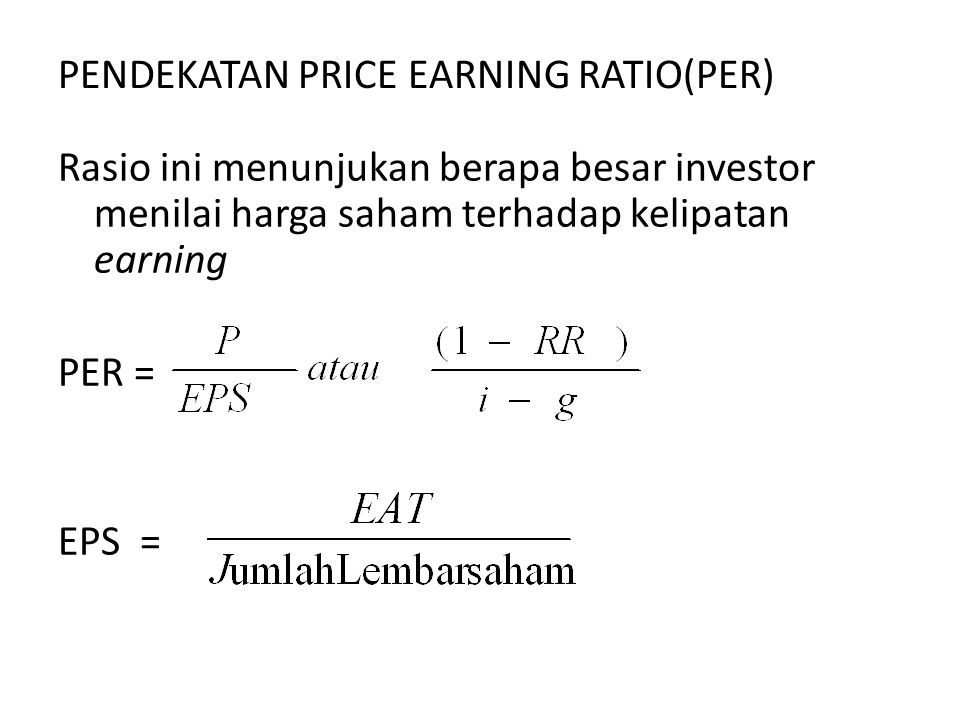 PENDEKATAN PRICE EARNING RATIO(PER)