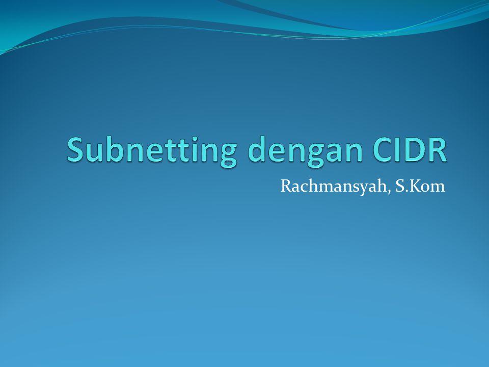 Subnetting dengan CIDR