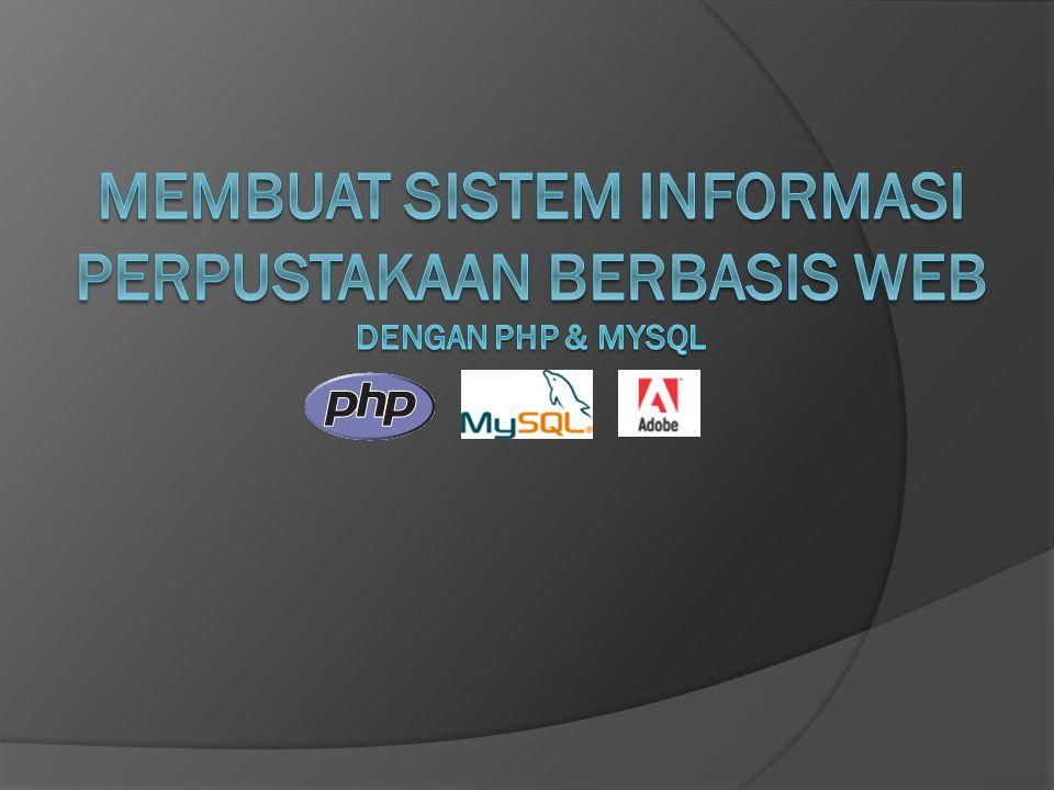 Membuat Sistem Informasi Perpustakaan Berbasis Web dengan PHP & MySQL