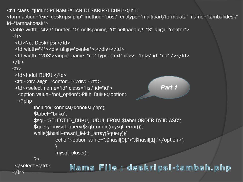 Nama File : deskripsi-tambah.php