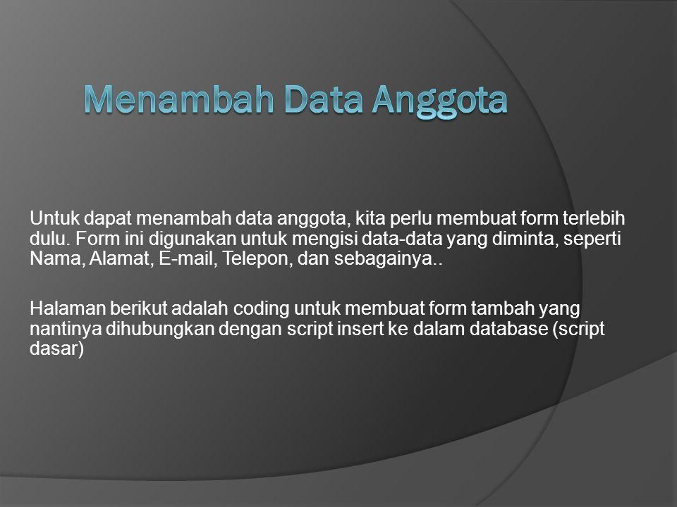 Menambah Data Anggota