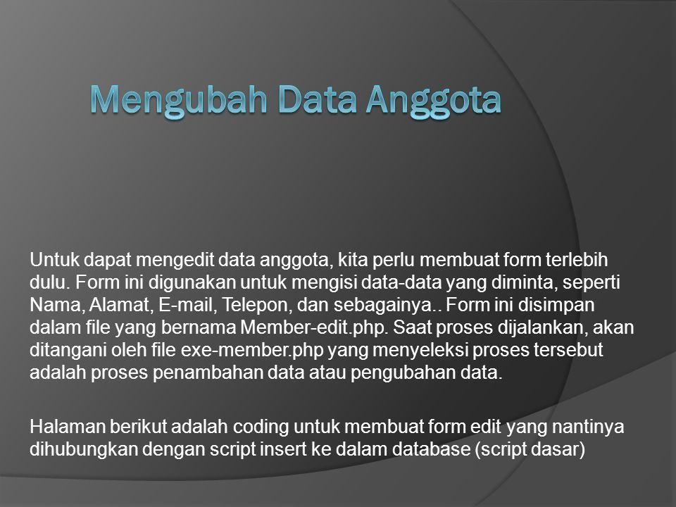 Mengubah Data Anggota