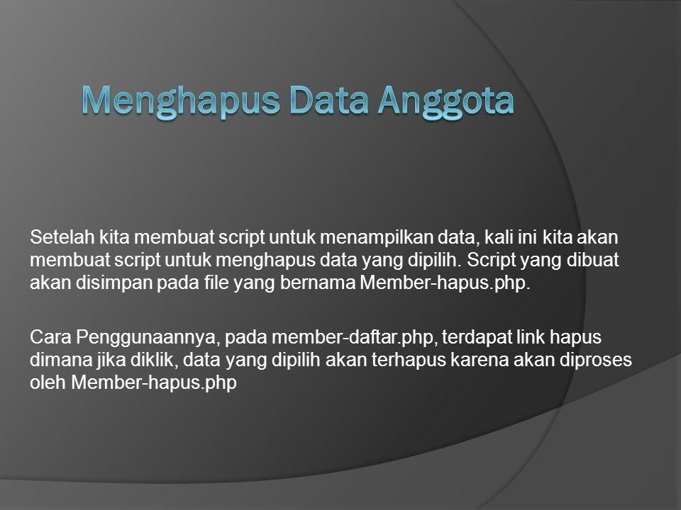 Menghapus Data Anggota