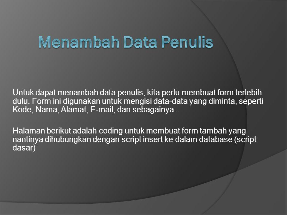 Menambah Data Penulis