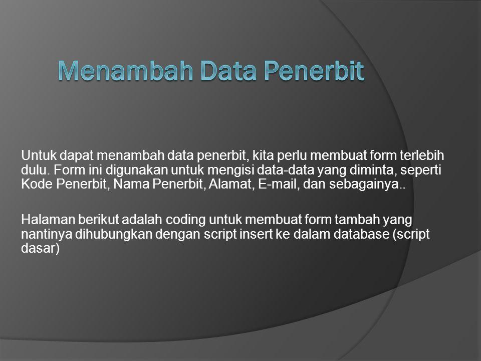 Menambah Data Penerbit