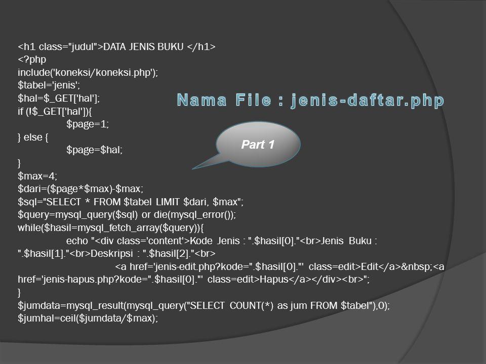 Nama File : jenis-daftar.php