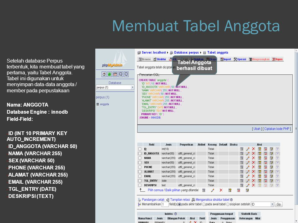 Membuat Tabel Anggota Step 1.b Database