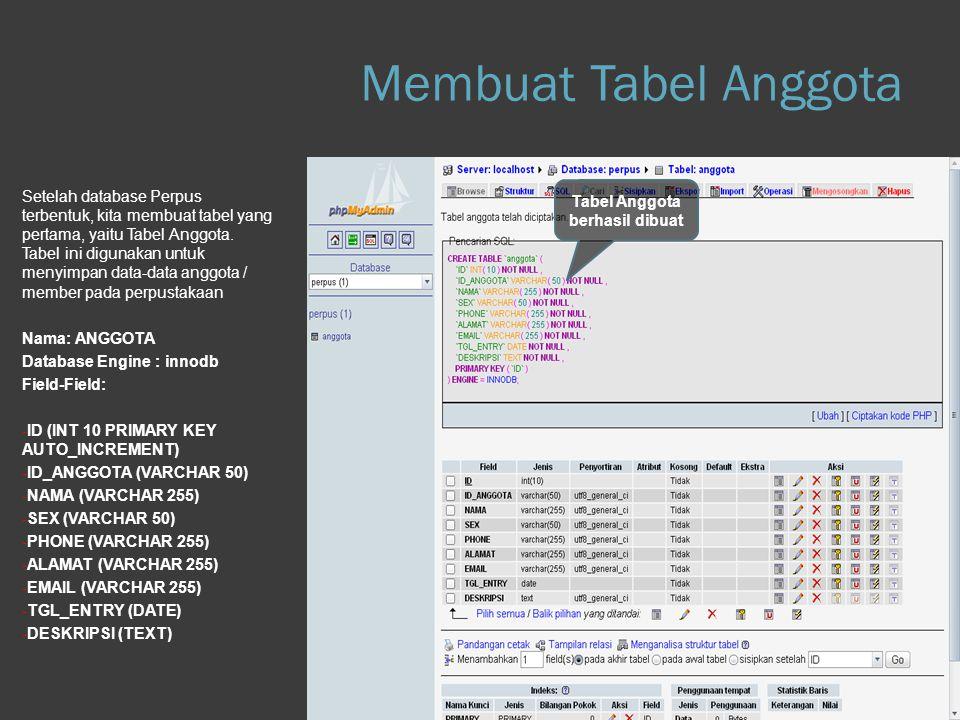 Membuat Tabel Anggota Step 1.b Database