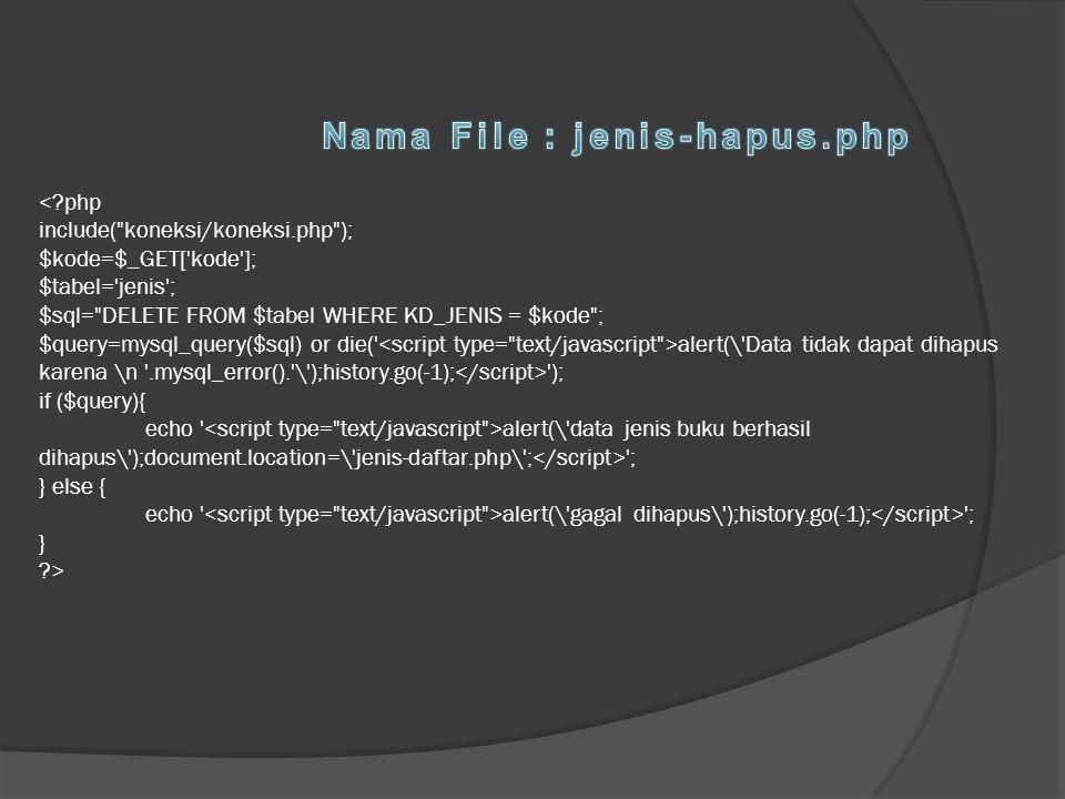 Nama File : jenis-hapus.php