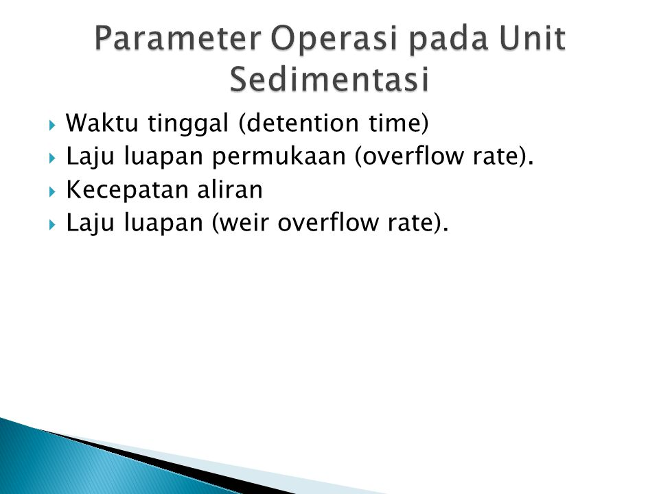 Parameter Operasi pada Unit Sedimentasi