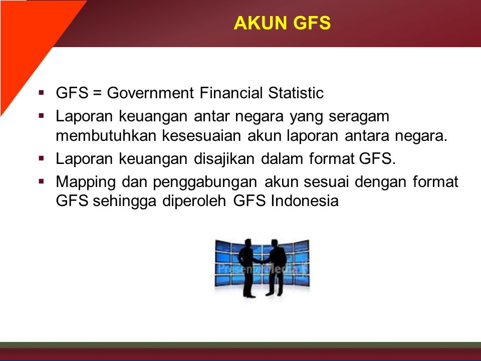 AKUN GFS GFS = Government Financial Statistic