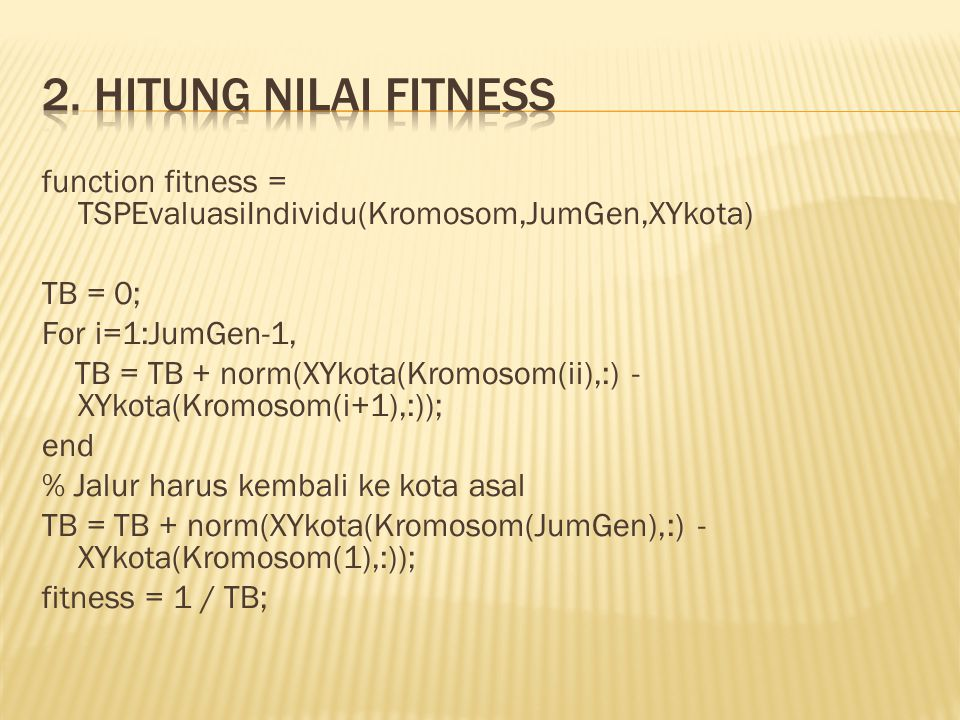 2. Hitung nilai fitness
