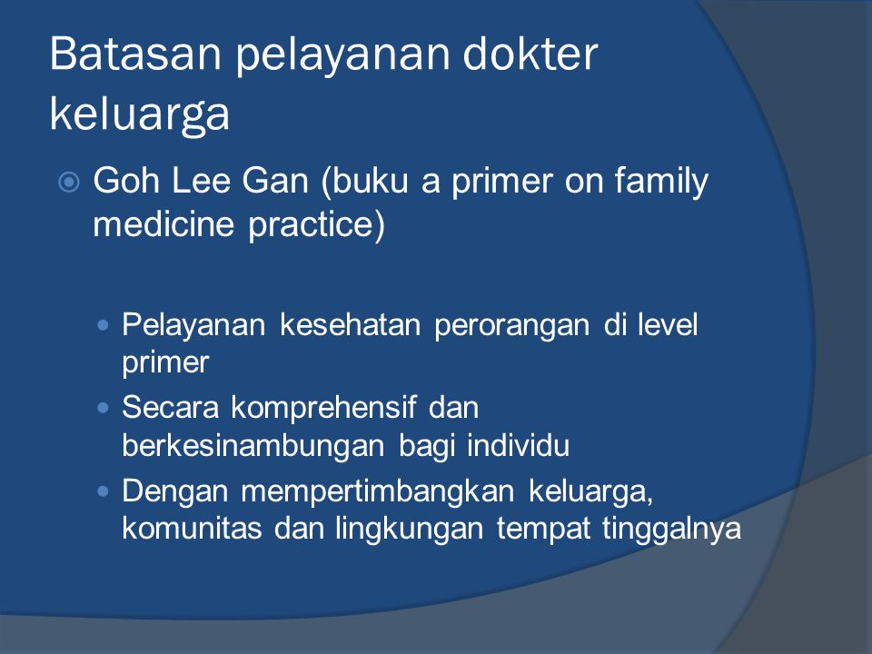 Batasan pelayanan dokter keluarga