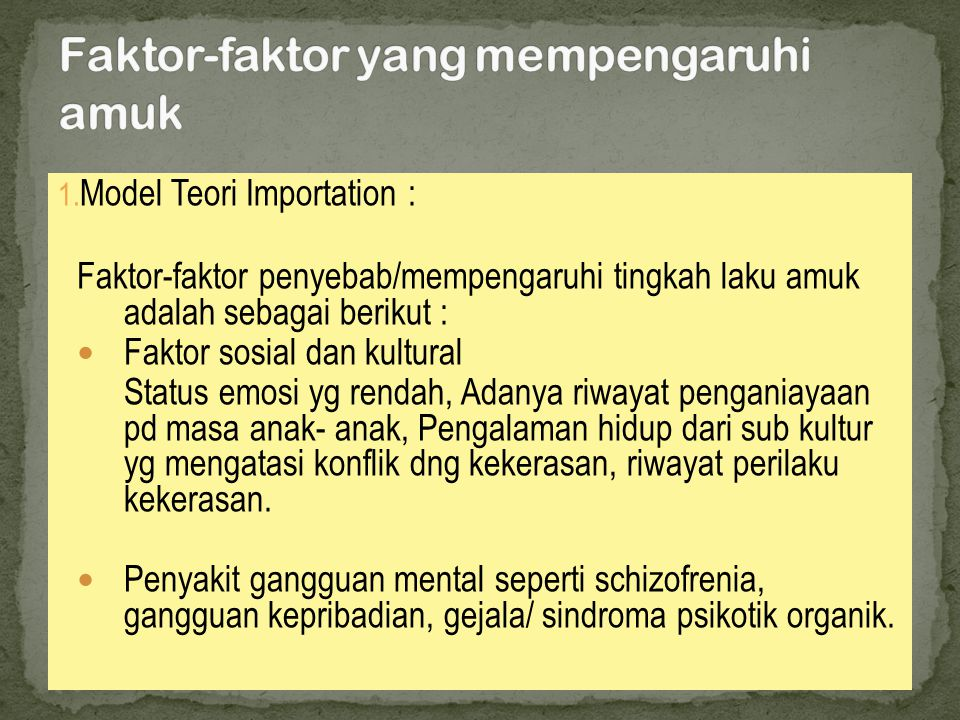 Faktor-faktor yang mempengaruhi amuk