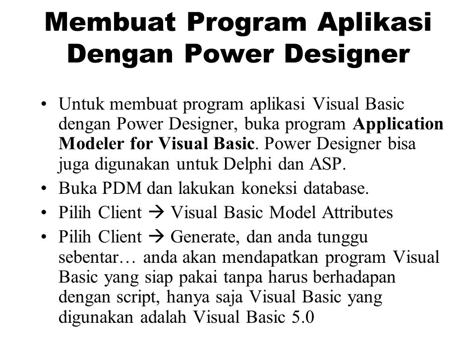 Membuat Program Aplikasi Dengan Power Designer