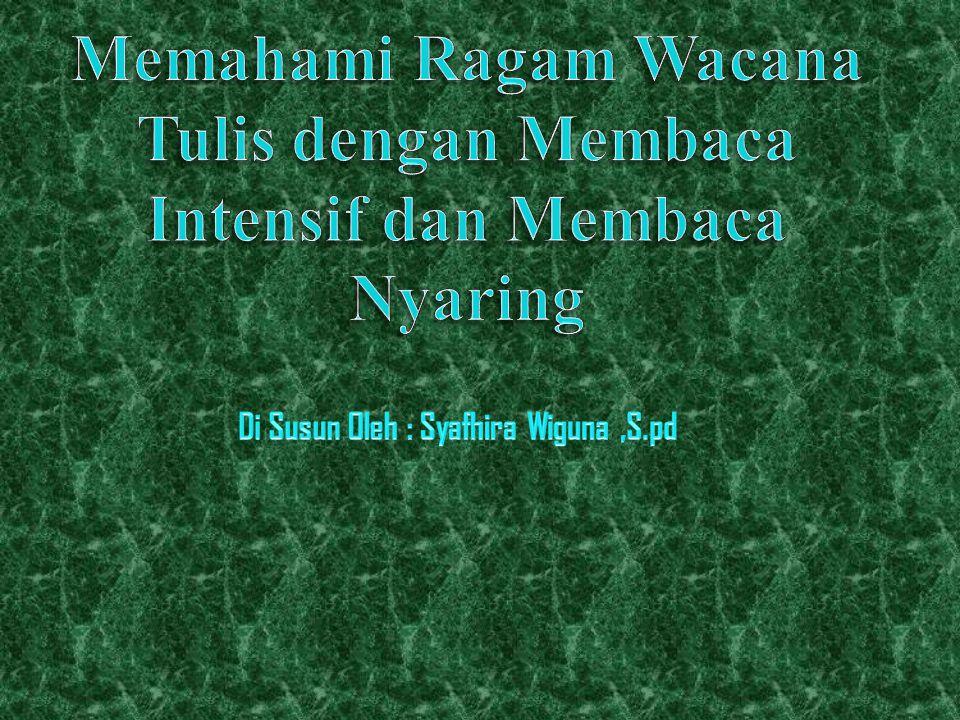 Di Susun Oleh : Syafhira Wiguna ,S.pd