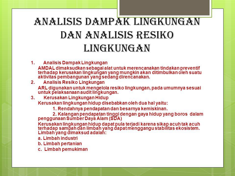 Analisis Dampak Lingkungan dan Analisis Resiko Lingkungan