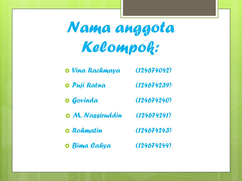Nama anggota Kelompok: