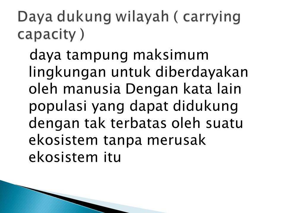 Daya dukung wilayah ( carrying capacity )