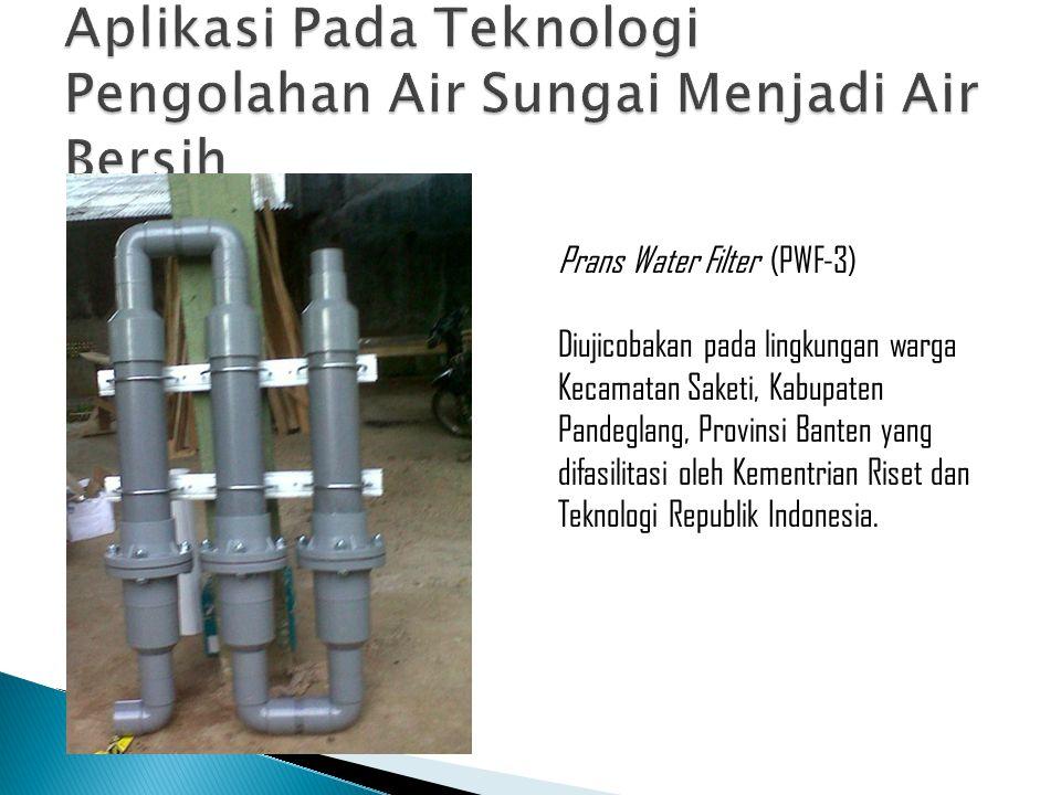 Aplikasi Pada Teknologi Pengolahan Air Sungai Menjadi Air Bersih
