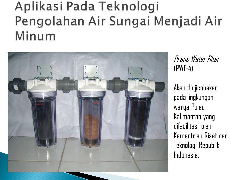 Aplikasi Pada Teknologi Pengolahan Air Sungai Menjadi Air Minum